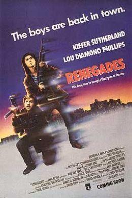 """Постер к фильму """"Ренегаты"""" /Renegades/ (1989)"""