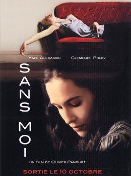 """Постер к фильму """"Без меня"""" /Sans moi/ (2007)"""
