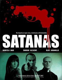 """Постер к фильму """"Сатана"""" /Satanas/ (2007)"""