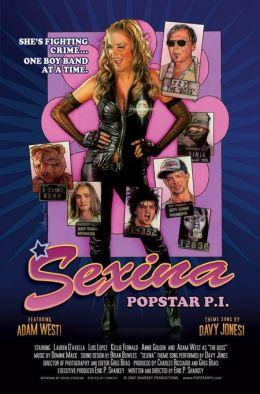 """Постер к фильму """"Её зовут Сексина"""" /Sexina: Popstar P.I./ (2007)"""