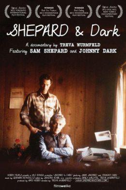 "Постер к фильму ""Shepard & Dark"" /Shepard & Dark/ (2012)"