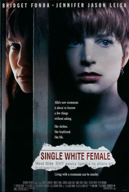 "Постер к фильму ""Одинокая белая женщина"" /Single White Female/ (1992)"