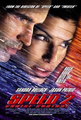 """Постер к фильму """"Скорость 2: Контроль над круизом"""" /Speed 2: Cruise Control/ (1997)"""