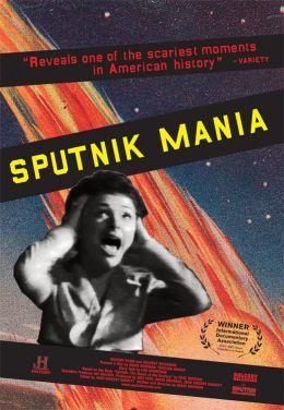 """Постер к фильму """"Спутник мания"""" /Sputnik Mania/ (2007)"""