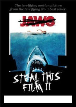 """Постер к фильму """"Укради этот фильм 2"""" /Steal This Film II/ (2007)"""