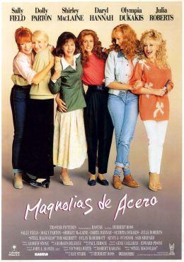 """Постер к фильму """"Стальные магнолии"""" /Steel Magnolias/ (1989)"""