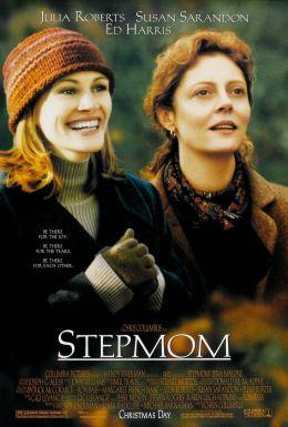 """Постер к фильму """"Мачеха"""" /Stepmom/ (1998)"""
