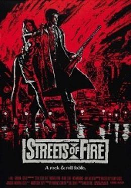 """Постер к фильму """"Улицы в огне"""" /Streets of Fire/ (1984)"""