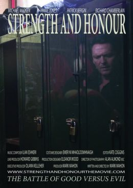 """Постер к фильму """"Сила и честь"""" /Strength and Honour/ (2007)"""