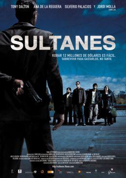 "Постер к фильму ""Налетчики"" /Sultanes del Sur/ (2007)"