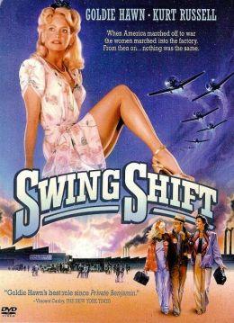 """Постер к фильму """"Пересменка"""" /Swing Shift/ (1984)"""