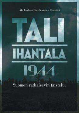 """Постер к фильму """"Тали – Ихантала 1944"""" /Tali-Ihantala 1944/ (2007)"""