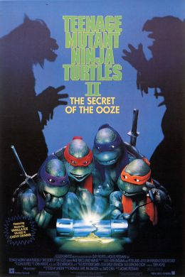 """Постер к фильму """"Черепашки-ниндзя 2: Тайна изумрудного зелья"""" /Teenage Mutant Ninja Turtles II: The Secret of the Ooze/ (1991)"""