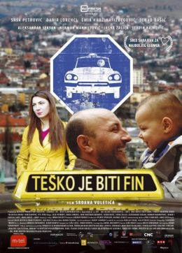 "Постер к фильму ""Трудно быть хорошим"" /Tesko je biti fin/ (2007)"