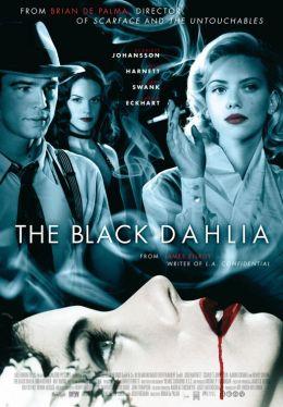 """Постер к фильму """"Черная орхидея"""" /The Black Dahlia/ (2006)"""