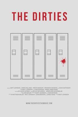 """Постер к фильму """"Самые грязные"""" /The Dirties/ (2013)"""