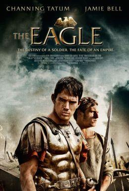 """Постер к фильму """"Орел девятого легиона"""" /The Eagle/ (2011)"""