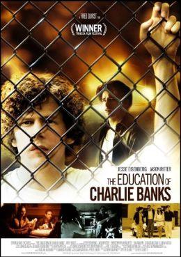 """Постер к фильму """"Образование Чарли Бэнкса"""" /The Education of Charlie Banks/ (2007)"""