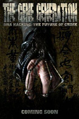 """Постер к фильму """"Генное поколение"""" /The Gene Generation/ (2007)"""