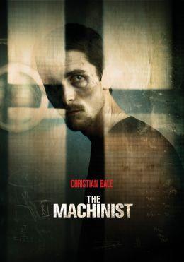 """Постер к фильму """"Машинист"""" /The Machinist/ (2004)"""