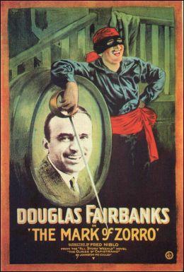 """Постер к фильму """"Метка Зорро"""" /The Mark of Zorro/ (1920)"""