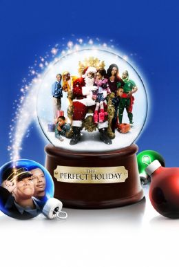 """Постер к фильму """"Идеальное Рождество"""" /The Perfect Holiday/ (2007)"""