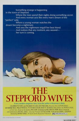 "Постер к фильму ""Степфордские жены"" /The Stepford Wives/ (1975)"