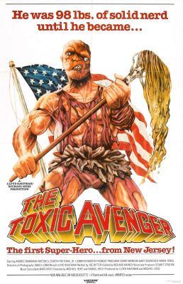 """Постер к фильму """"Токсичный мститель"""" /The Toxic Avenger/ (1984)"""
