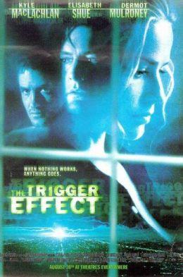 """Постер к фильму """"Эффект спускового крючка"""" /The Trigger Effect/ (1996)"""