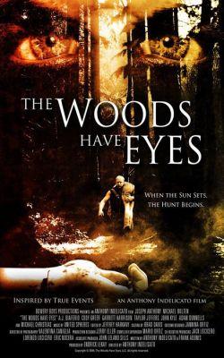 """Постер к фильму """"У деревьев есть глаза"""" /The Woods Have Eyes/ (2007)"""