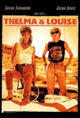 """Постер к фильму """"Тельма и Луиза"""" /Thelma & Louise/ (1991)"""