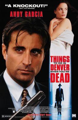 "Постер к фильму ""Чем заняться мертвецу в Денвере"" /Things to Do in Denver When You're Dead/ (1995)"