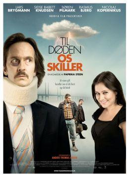 """Постер к фильму """"С вашего позволения"""" /Til doden os skiller/ (2007)"""