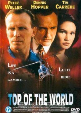 """Постер к фильму """"Крыша мира"""" /Top of the World/ (1997)"""