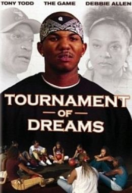 """Постер к фильму """"Турнир мечты"""" /Tournament of Dreams/ (2007)"""