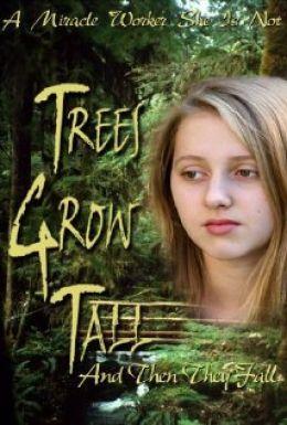 Деревья растут, а затем падают