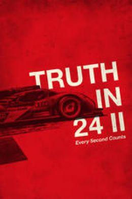 Вся правда о 24-часовой гонке II: Каждая секунда на