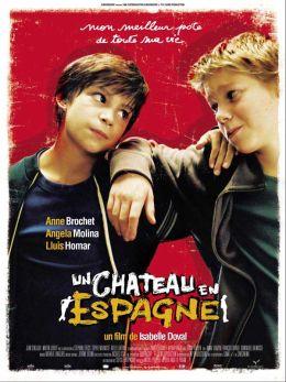 """Постер к фильму """"Замок в Испании"""" /Un chateau en Espagne/ (2007)"""