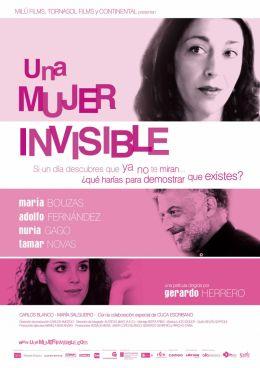 "Постер к фильму ""Женщина-невидимка"" /Una mujer invisible/ (2007)"