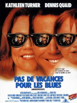 """Постер к фильму """"Из жизни тайных агентов"""" /Undercover Blues/ (1993)"""
