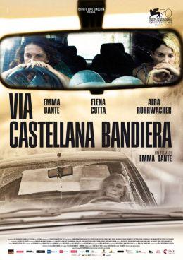 """Постер к фильму """"Via Castellana Bandiera"""" /Via Castellana Bandiera/ (2013)"""