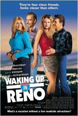 """Постер к фильму """"Проснувшись в Рино / Проснуться в Рено / Проснуться в 'Рено'"""" /Waking Up in Reno/ (2002)"""