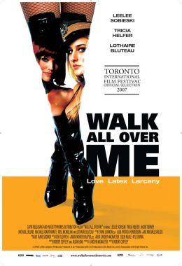 "Постер к фильму ""Латекс"" /Walk All Over Me/ (2007)"