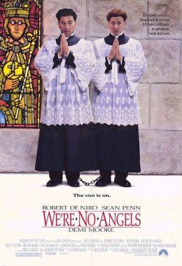 """Постер к фильму """"Мы не ангелы"""" /We're No Angels/ (1989)"""