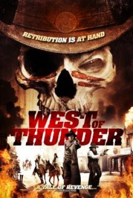 """The poster for the movie """"The Thunder in the West"""" / West of Thunder / (2012)"""