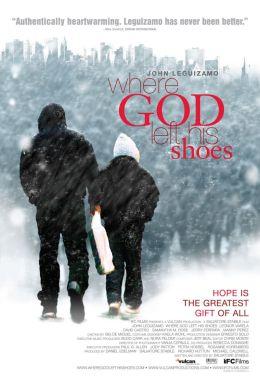 """Постер к фильму """"Где Господь оставил свои ботинки"""" /Where God Left His Shoes/ (2007)"""