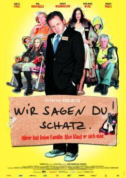 """Постер к фильму """"Семейные правила"""" /Wir sagen Du! Schatz./ (2007)"""