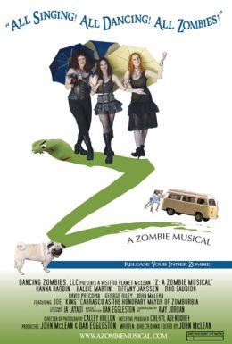 """Постер к фильму """"Зэд: Зомби мюзикл"""" /Z: A Zombie Musical/ (2007)"""