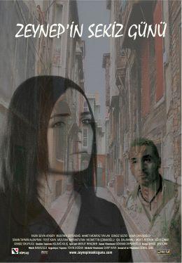 """Постер к фильму """"Восемь дней Зейнеп"""" /Zeynep'in sekiz gunu/ (2007)"""