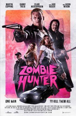 "Постер к фильму ""Охотник на зомби"" /Zombie Hunter/ (2013)"